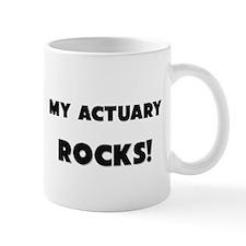 MY Actuary ROCKS! Mug