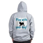 Play With Your Dog Zip Hoodie