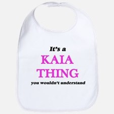 It's a Kaia thing, you wouldn't u Baby Bib