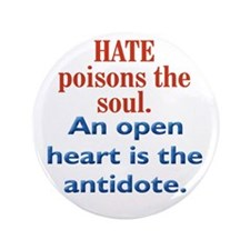 """Hate Poisons the Soul 3.5"""" Button"""