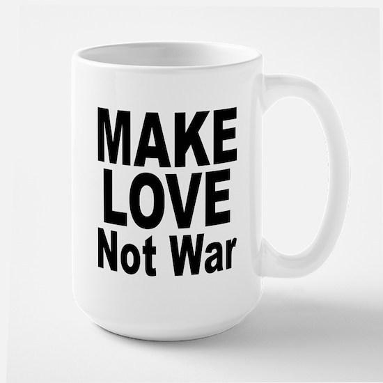 Make Love Not War Large Mug