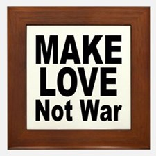 Make Love Not War Framed Tile