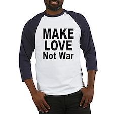 Make Love Not War (Front) Baseball Jersey
