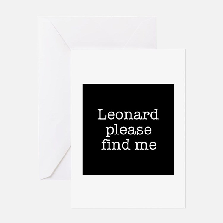 Leonard please find me (text) Greeting Card