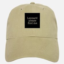 Leonard please find me (text) Baseball Baseball Cap