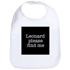 Leonard please find me (text) Bib