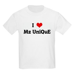 I Love Mz UniQuE T-Shirt