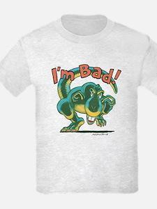 I'M BAD! T-Shirt