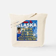 Come To Alaska Tote Bag