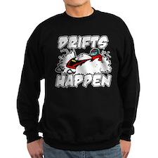Drifts Happen Sweatshirt