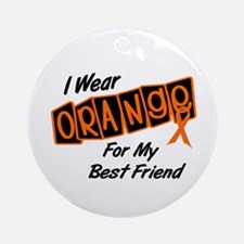 I Wear Orange For My Best Friend 8 Ornament (Round