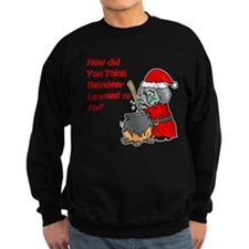 How Reindeer Fly Sweatshirt