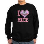 I Love (Heart) Mice Sweatshirt (dark)