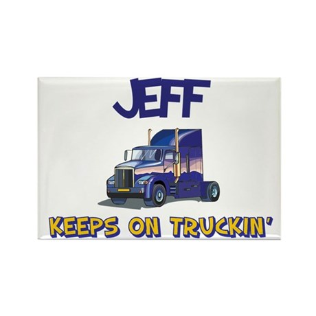 Jeff Keeps on Truckin Rectangle Magnet