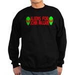 Aliens For John McCain Sweatshirt (dark)