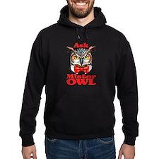Ask Mister OWL Hoodie