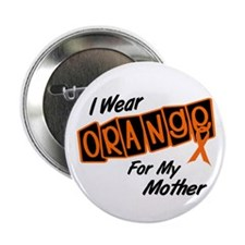 "I Wear Orange For My Mother 8 2.25"" Button"