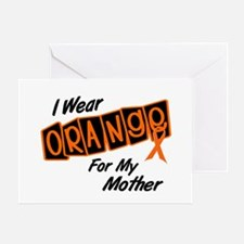 I Wear Orange For My Mother 8 Greeting Card