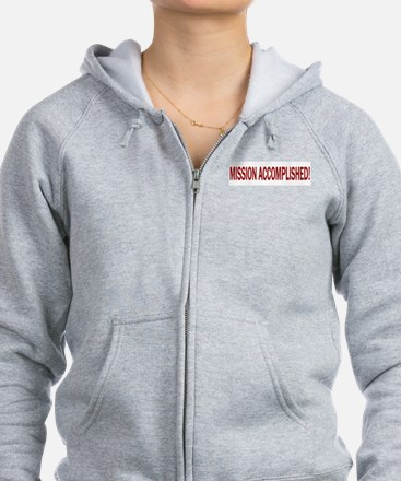 Mission Accomplished Banner Zip Hoodie