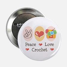 "Peace Love Crochet 2.25"" Button"