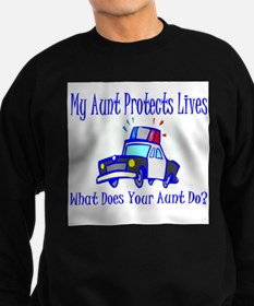 Police Protects Lives-Aunt Sweatshirt