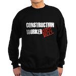 Off Duty Construction Worker Sweatshirt (dark)