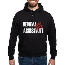 Off Duty Dental Assistant Hoodie