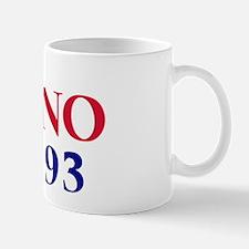 Vote NO on Prop 93 Mug