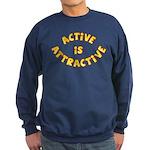 Active Is Attractive Sweatshirt (dark)