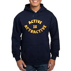 Active Is Attractive Hoodie (dark)