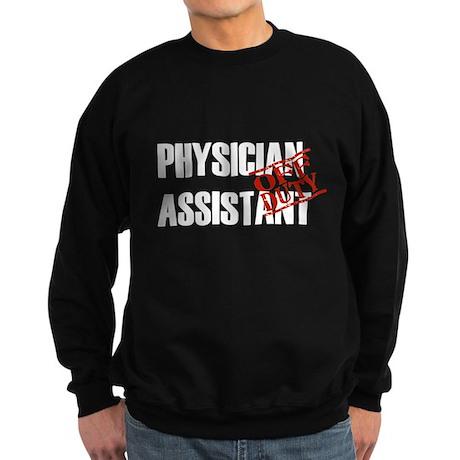 Off Duty Physician Assistant Sweatshirt (dark)