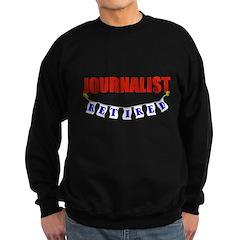 Retired Journalist Sweatshirt (dark)