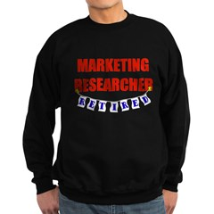 Retired Marketing Researcher Sweatshirt
