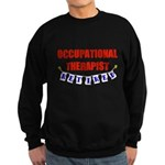 Retired Occupational Therapis Sweatshirt (dark)