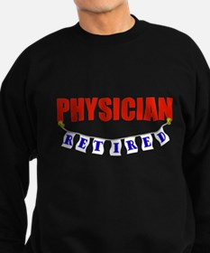 Retired Physician Sweatshirt (dark)