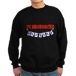 Retired TV Announcer Sweatshirt (dark)