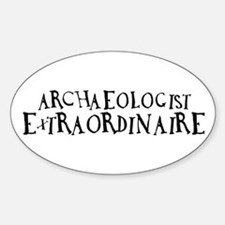 Archaeologist Extraordinaire Oval Decal