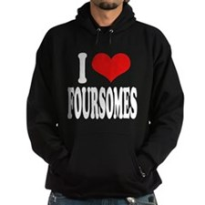 I Love Foursomes Hoodie