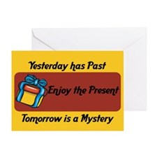 Enjoy the Present Greeting Card