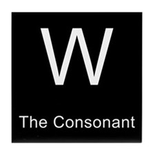 W The Consonant Tile Coaster