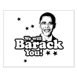 We will Barack you Small Poster