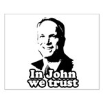In John we trust Small Poster