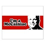 I'm a McCainiac Small Poster
