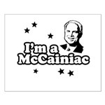 I'm a McCainiac Small Poster