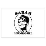 Sarah Palin is my homegirl Large Poster