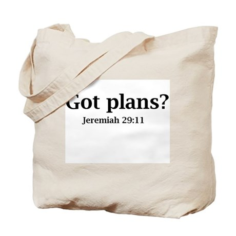 Got Plans? Tote Bag