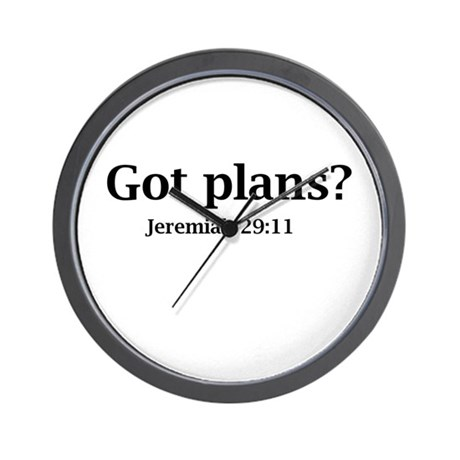 Got Plans? Wall Clock