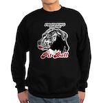 I'm voting for the Pit Bull Sweatshirt (dark)