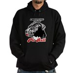 I'm voting for the Pit Bull Hoodie (dark)