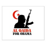 Al Qaida for Obama Small Poster